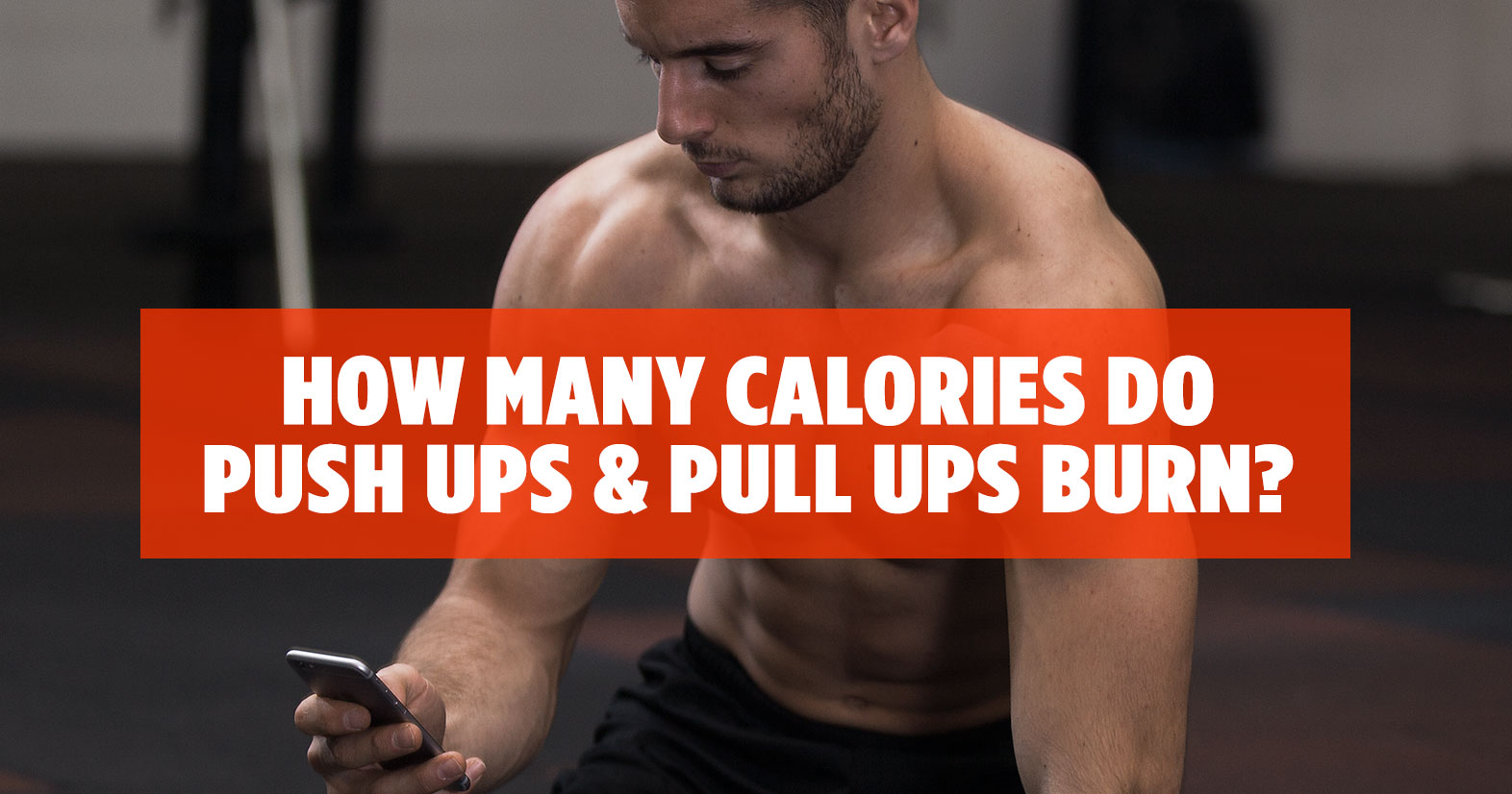 How many calories push ups and pull ups burn.