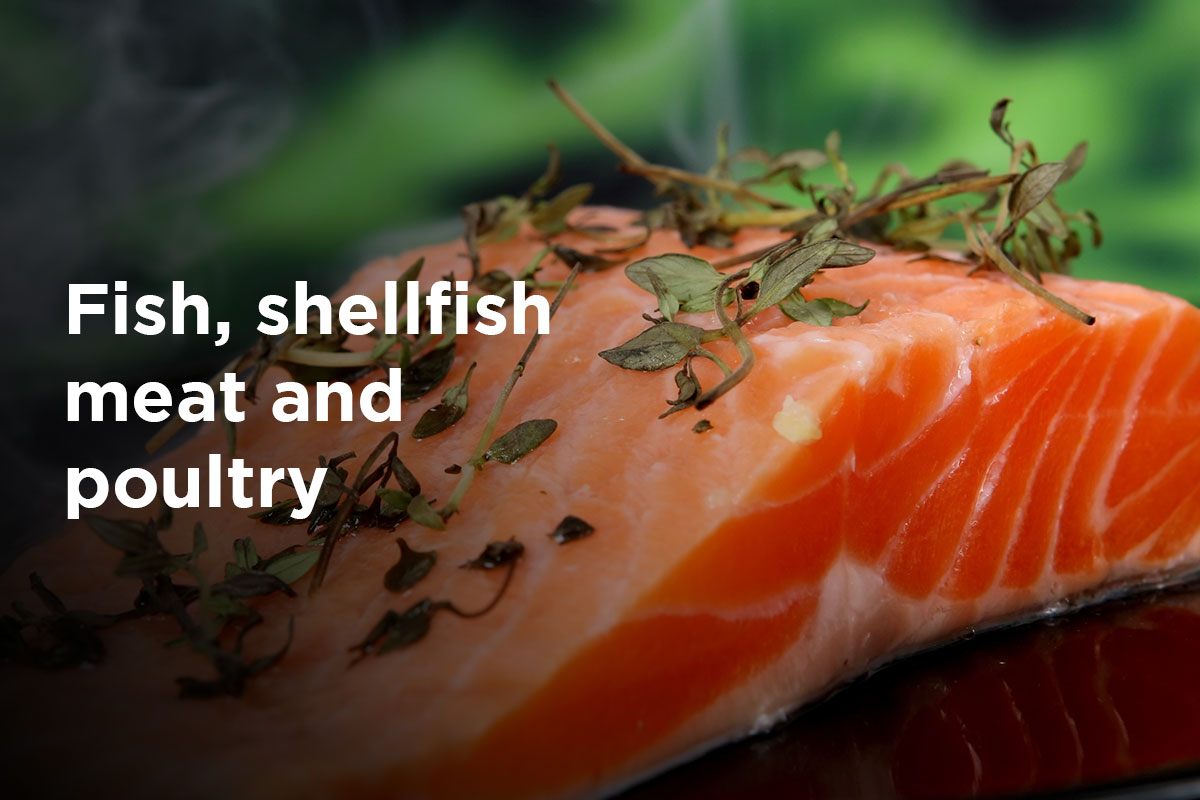 "Slice of fresh salmon topped with herbs, text ""Fish, shellfish, meat and poultry"" written on the left side od the picture."