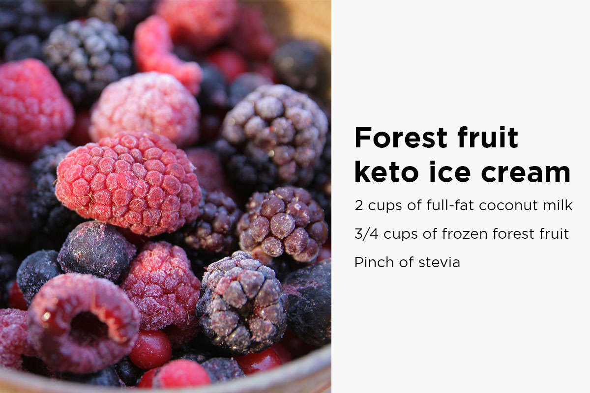 Frozen forest fruit, with the following text written on the right side of the picture: ''Forest fruit keto ice cream: 2 cups of full fat coconut milk, 3/4 cups of forzen forest fruit, pinch of stevia''.