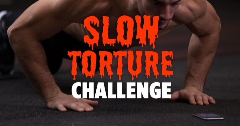 Slow Torture Challenge