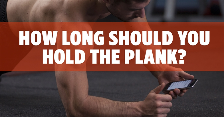 How Long Should You Hold The Plank