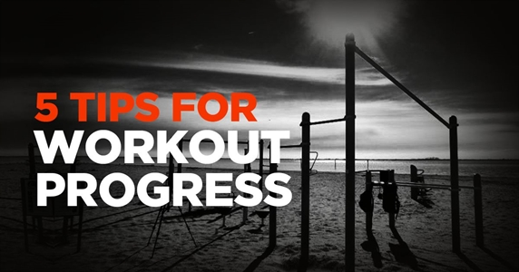 5 tips for best workout progress