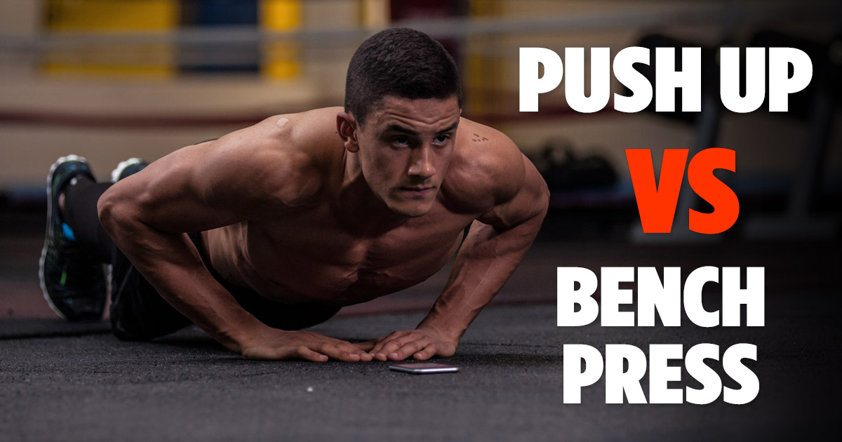 bench press vs push ups
