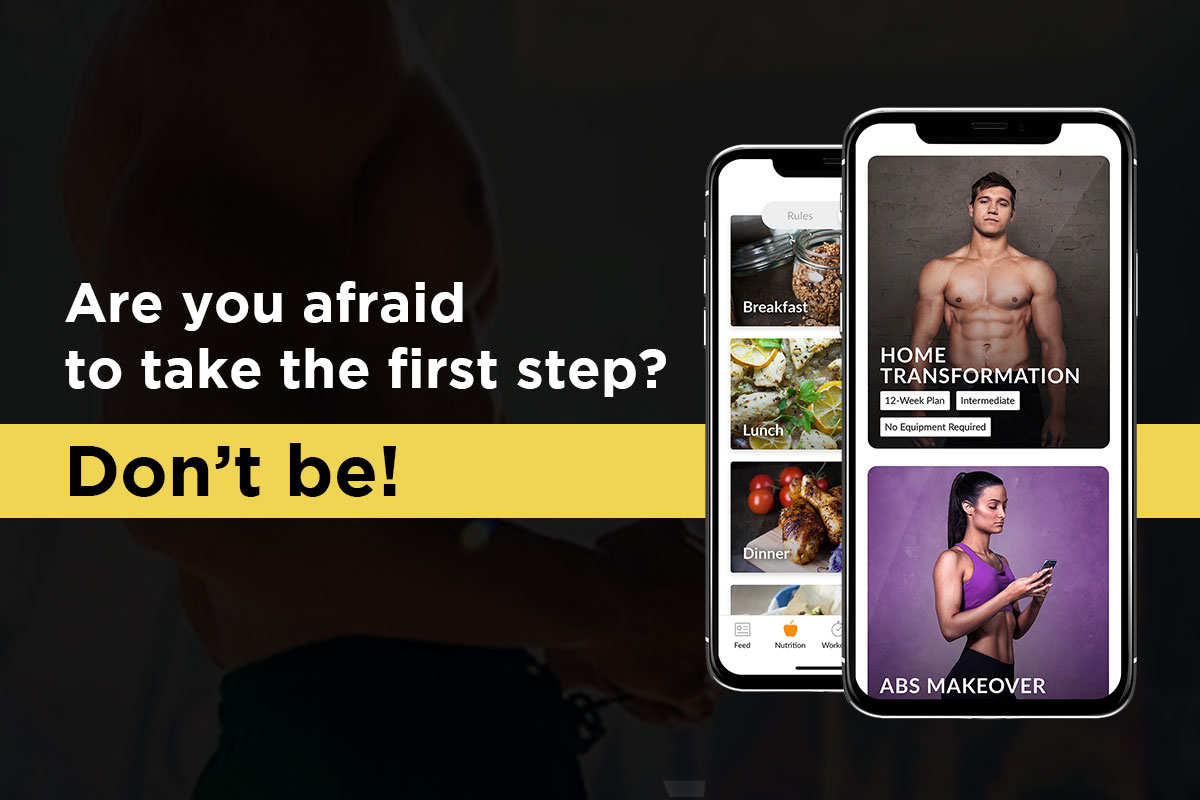 Writing: Are you afraid to take the first step? Don't be! Nex to it, two pictures of phone, one next to the other, with Madbarz fitness app opened on the phone.