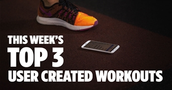 This Week's Top 3 User Created Workouts