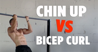 Chin Up VS Curl - Bicep Activation And Benefits