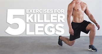 5 killer leg exercises